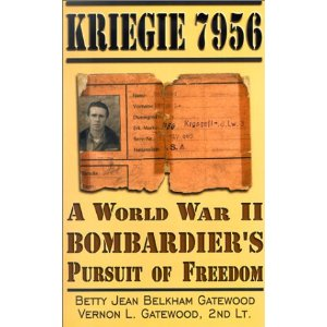 Image for Kriegie 7956: a World War II Bombardier's Pursuit of Freedom