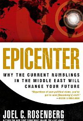 Image for Epicenter: Why the Current Rumblings in the Middle East Will Change Your Future