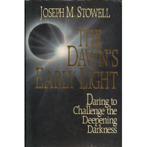 Image for The Dawn's Early Light: Daring to Challenge the Deepening Darkness