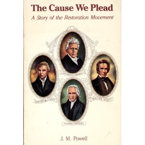 Image for The Cause We Plead: A Story of the Restoration Movement