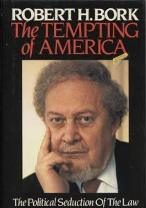 Image for The Tempting of America: The Political Seduction of the Law