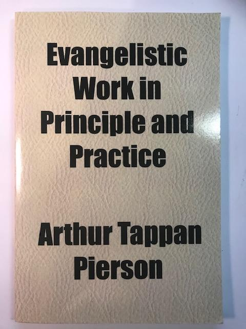 Image for Evangelistic Work in Principle and Practice