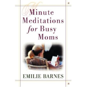 Image for Minute Meditations for Busy Moms
