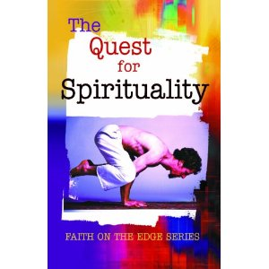 Image for The Quest for Spirituality (Faith on the Edge Series)