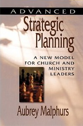 Image for Strategic Planning: A New Model for Church and Ministry Leaders