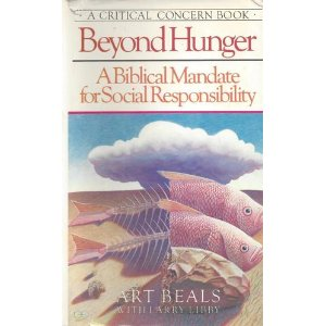 Image for Beyond Hunger: A Biblical Mandate for Social Responsibility