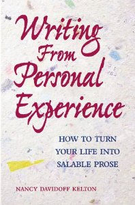 Image for Writing from Personal Experience: How to Turn Your Life Into Salable Prose