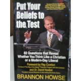 Image for Put Your Beliefs to the Test: 82 Questions That Reveal Whether Yo u Think Like a Christian or a Modern-Day Liberal