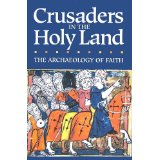 Image for Crusaders in the Holy Land: The Archaeology of Faith