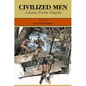 Image for Civilized Men: A James Towne Tragedy