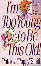 Image for I'm Too Young to Be This Old