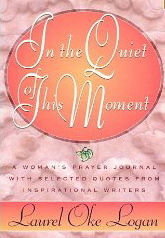 Image for In the Quiet This Moment: A Crossing Prayer Journal for Women with Selected Quotes from Inspirational Writers