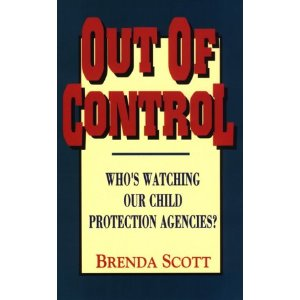Image for Out of Control: Who's Watching Our Child Protection Agencies?