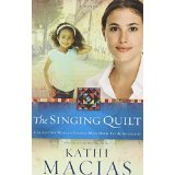Image for The Singing Quilt (The Quilt Series)