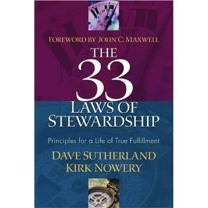 Image for The 33 Laws of Stewardship: Principles for a Life of True Fulfillment
