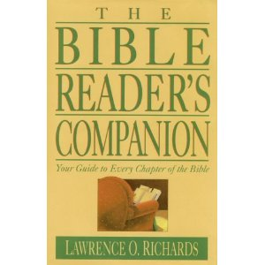 Image for The Bible Reader's Companion: Your Guide to Every Chapter of the Bible