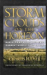 Image for Storm Clouds on the Horizon: Bible Prophecy and the Current Middle East Crisis