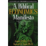 Image for A Biblical Economics Manifesto: Economics and the Christian Worldview