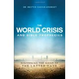 Image for The World Crisis And Bible Prophecies