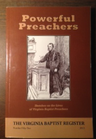 Image for Powerful Preachers: Sketches on the Lives of Virginia Baptist Preachers (The Virginia Baptist Register, No. Fifty-Two)