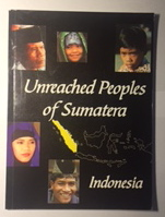Image for Unreached Peoples of Sumatera (Indonesian Unreached People Group Profiles)