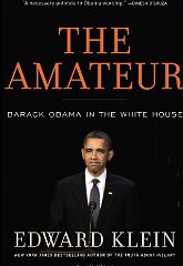 Image for The Amateur: Barack Obama in the White House