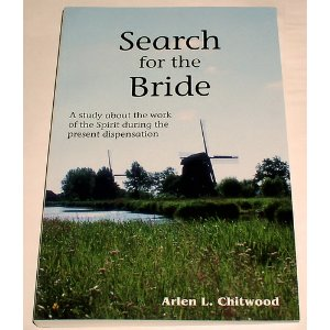 Image for Search For the Bride: A Study about the work of the Spirit during the present dispensation