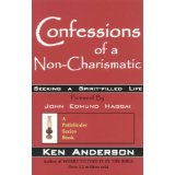 Image for Confessions Of A Non-Charismatic: Seeking A Spirit-Filled Life