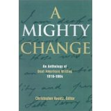 Image for A Mighty Change: An Anthology Of Deaf American Writing 1816-1864