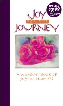 Image for Joy for the Journey: A Woman's Book of Joyful Promise
