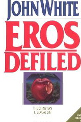 Image for Eros Defiled: The Christian & Sexual Sin