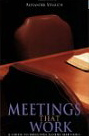 Image for Meetings That Work: A Guide to Effective Elders' Meetings