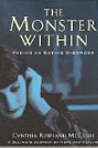 Image for The Monster Within: Facing an Eating Disorder