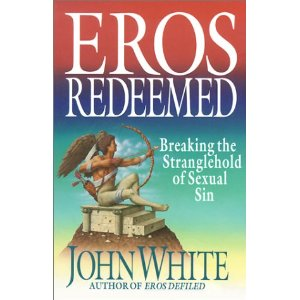 Image for Eros Redeemed: Breaking the Stranglehold of Sexual Sin