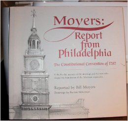 Image for Moyers: Report From Philadelphia The Constitutional Convention of 1787