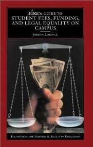 Image for Fire's Guide to Student Fees, Funding, and Legal Equality on Campus