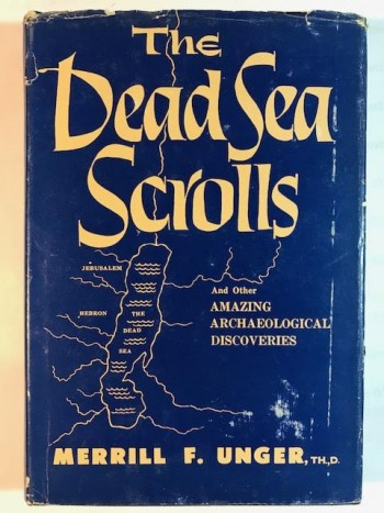 Image for The Dead Scrolls and Other Archaeological Discoveries