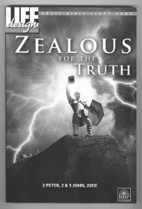 Image for Zealous for the Truth (Adult Bible Study Book: 2 Peter, 2&3 John, Jude)