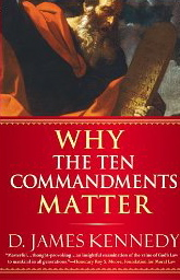 Image for Why the Ten Commandments Matter