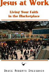 Image for Jesus at Work: Living Your Faith in the Marketplace