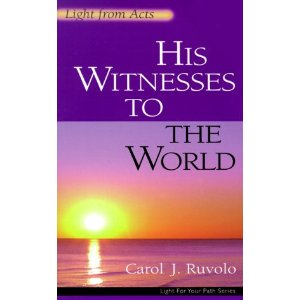 Image for His Witnesses to the World: Light From Acts (Light for Your Path Series)