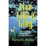 Image for Live Like a King: Developing a Royal Lifestyle from the Beatitudes