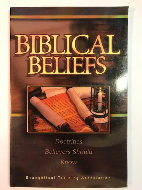 Image for Biblical Beliefs: Doctrines Believers Should Know