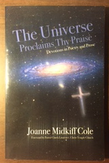 Image for The Universe Proclaims Thy Praise: Devotions in Poetry and Prose