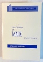 Image for The Gospel Of Mark (The Daily Study Bible Series)
