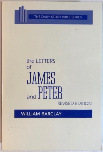 Image for The Letters Of James and Peter (The Daily Study Bible Series)