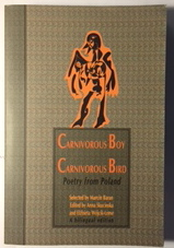 Image for Carnivorous Boy Carnivorous Bird: Poetry From Poland (A Bilingual Edition)