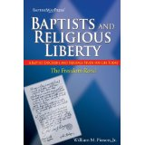 Image for Baptists and Religious Liberty: A Baptist Doctrine and Heritage Study For Life Today (The Freedom Road)