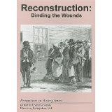 Image for Reconstruction: Binding the Wounds (Perspectives on History Series)