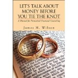 Image for Let's Talk About Money Before You Tie The Knot: A manual for Premarital Financial Counseling